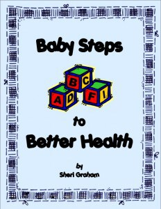 Baby Steps to Better Health