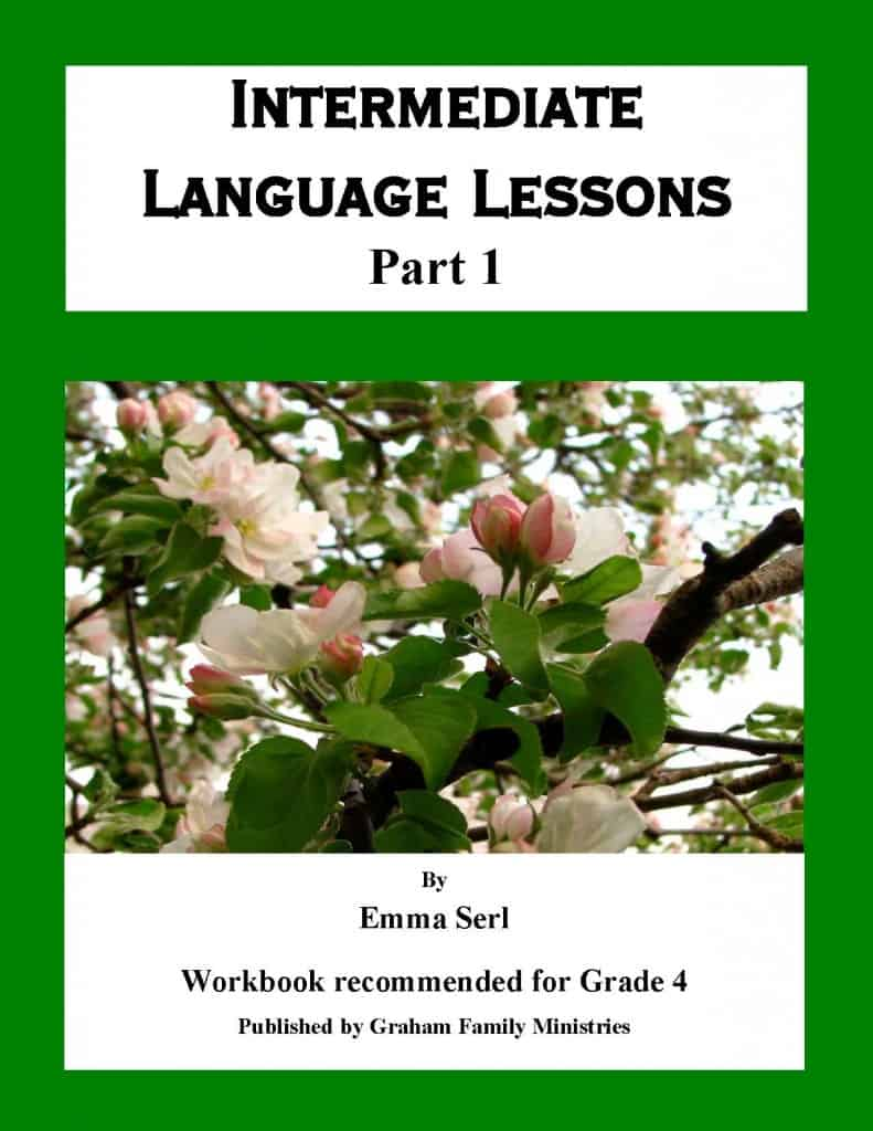 Intermediate Language Lessons - Part 1 (Grade 4)