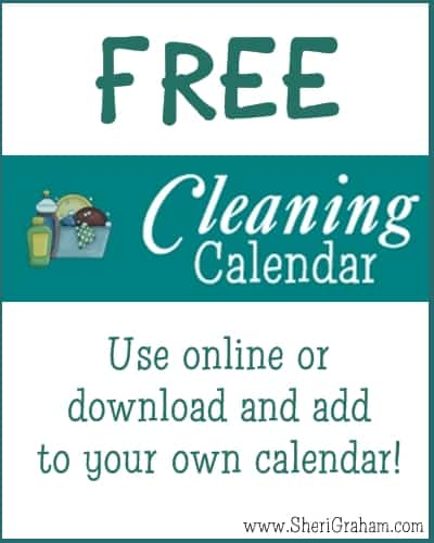 FREE Cleaning Calendar - Use online or download to your own calendar!   SheriGraham.com