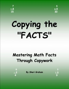 Copying the FACTS - Mastering Math Facts Through Copywork