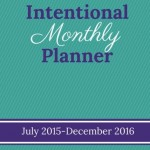 Intentional Monthly Planner - NEW!
