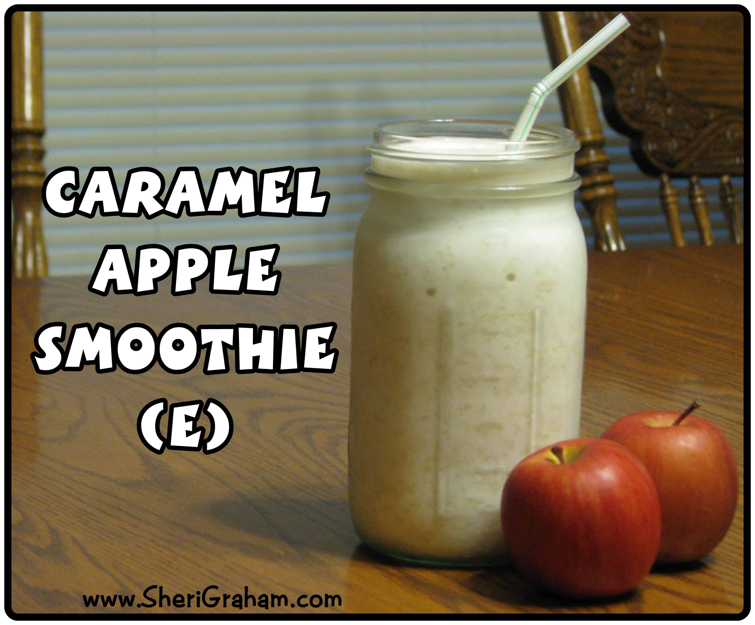 "Trim Healthy Mama {Caramel Apple Smoothie – ""E""}"