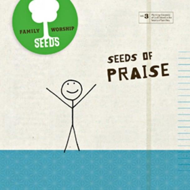 Seeds of Praise Album {Free Download through Thanksgiving}