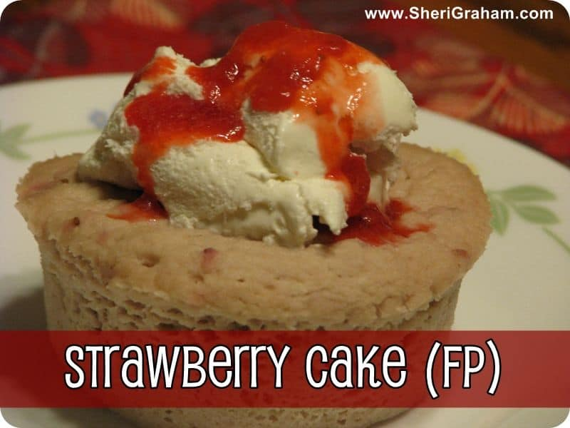 Trim Healthy Mama {Strawberry Cake - FP}