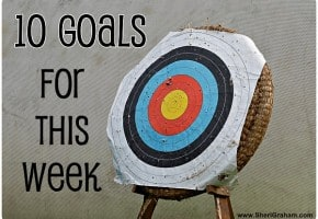 10 Goals For This Week @ SheriGraham.com
