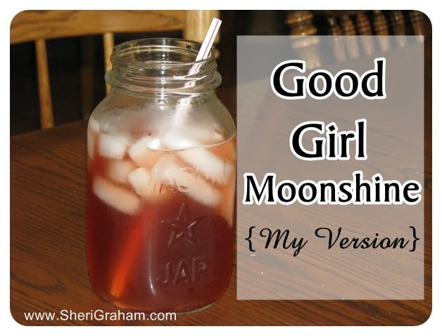 My Version of Good Girl Moonshine – FP