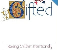 Gifted: Raising Children Intentionally by Chris Davis