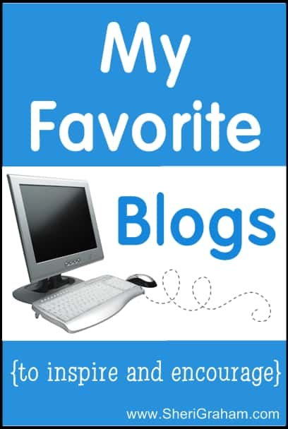 My Favorite Blogs to Inspire and Encourage
