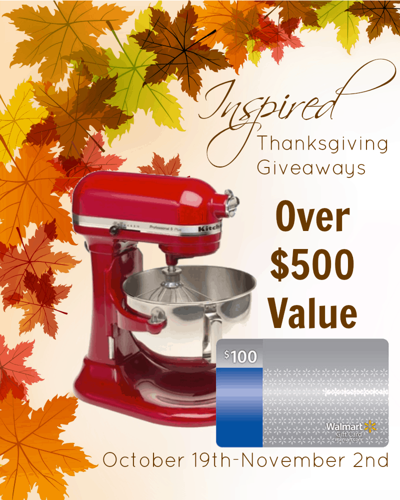Inspired Thanksgiving Giveaways! Win a Kitchen Aid Mixer!