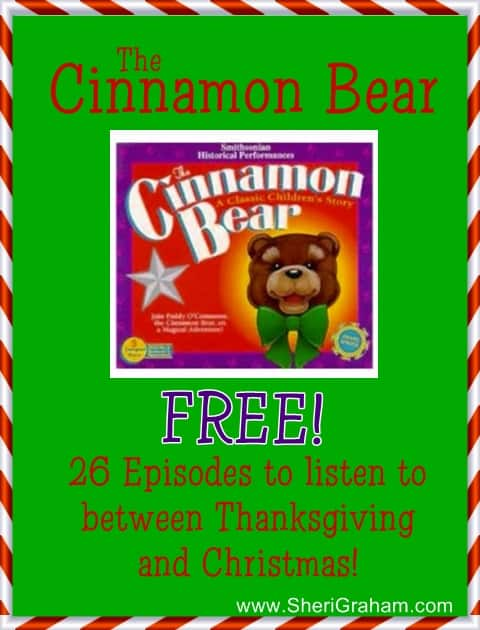 The Cinnamon Bear - 26 Episodes to Listen to Between Thanksgiving and Christmas {FREE!}