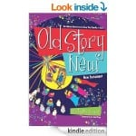 Old Story New - FREE on Kindle!