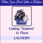 Getting Systems in Place {Laundry}