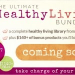 The Ultimate Healthy Living Bundle - Coming Soon!