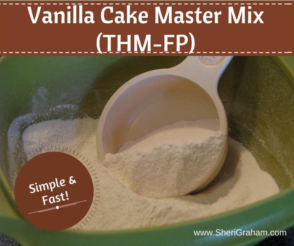 Vanilla Cake Master Mix (THM-FP)