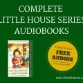 Complete Little House Series Audiobooks - FREE