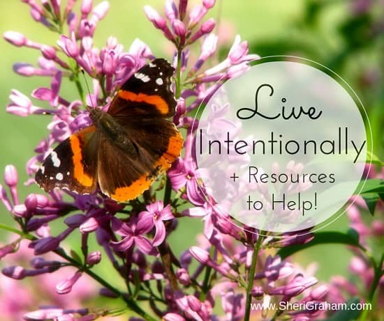 Living Intentionally + Resources to Help You!