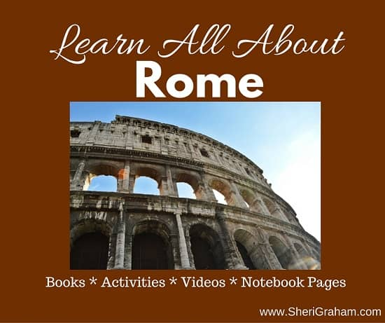 Learn All About Rome {Tons of Resources for Your Study}