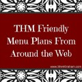 THM Friendly Menu Plans From Around the Web