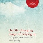 The Life-Changing Magic of Tiying Up
