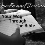 Doodle and Journal Your Way Through the Bible