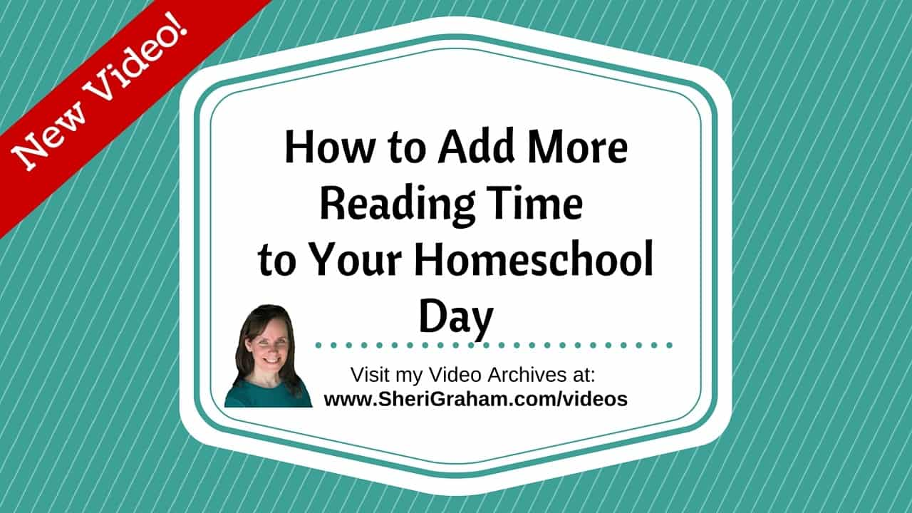 How to Add More Reading Time to Your Homeschool Day [Video]