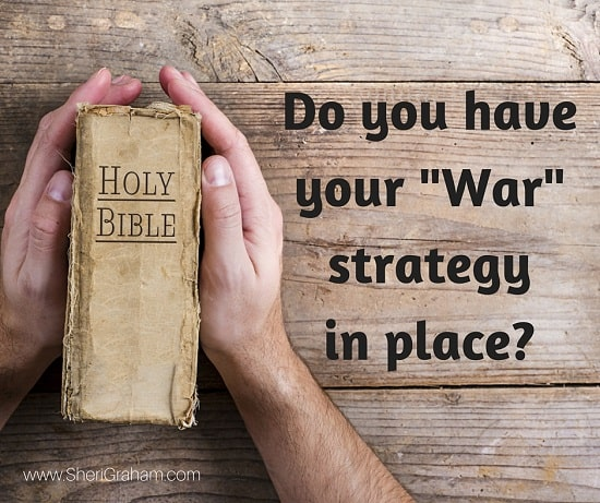 "Do you have your ""war"" strategy in place?"
