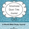 Intentional Quiet Time Journal