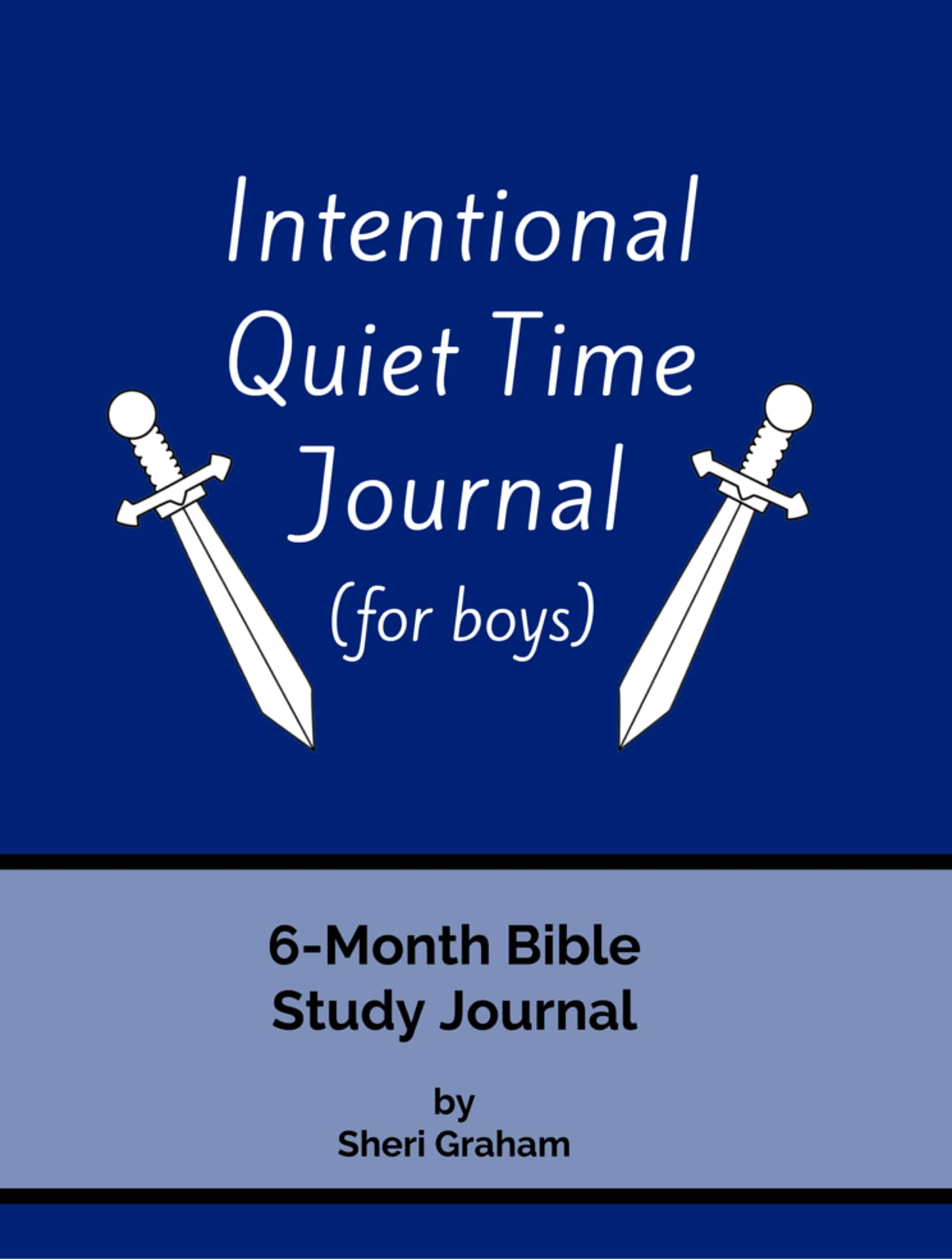 Intentional Quiet Time Journal (for boys): 6-Month Bible Study Journal (Softcover)