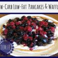 Low-Carb Low-Fat Pancakes & Waffles (1)