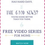 """Ever have a """"Mom Fail"""" day? Here's some encouragement for you!"""