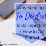 Why Keeping a To Do List Is So Important + How To Get Started