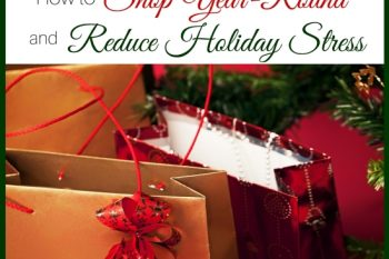 How to Shop Year-Round and Reduce Holiday Stress