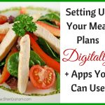 Setting Up Your Meal Plans Digitally + Apps You Can Use