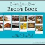 Make Your Own Recipe Book With Trello