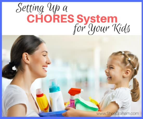 Setting Up a Chores System for Your Kids