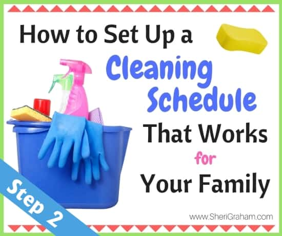 how-to-set-up-a-cleaning-schedule-that-works-for-your-family-step-2