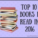 The Top 10 Books I Read in 2016