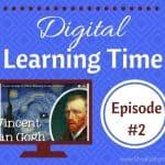 Digital Learning Time: Episode #2