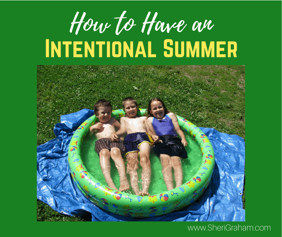 How to Have an Intentional Summer Full of Memories