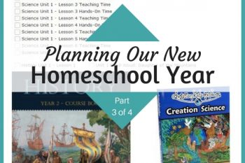 Planning Our New Homeschool Year (Part 3 of 4)