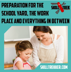 Use Skill Trek to teach your child life skills!
