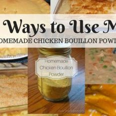 7 Ways to Use My Homemade Chicken Bouillon Powder
