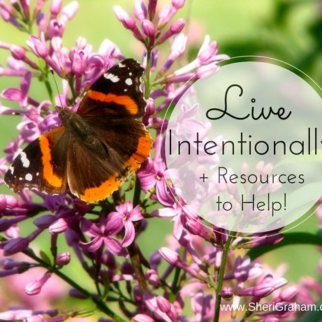 Live Intentionally + Resources to Help!
