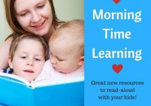 New Ideas for Your Morning Time Learning