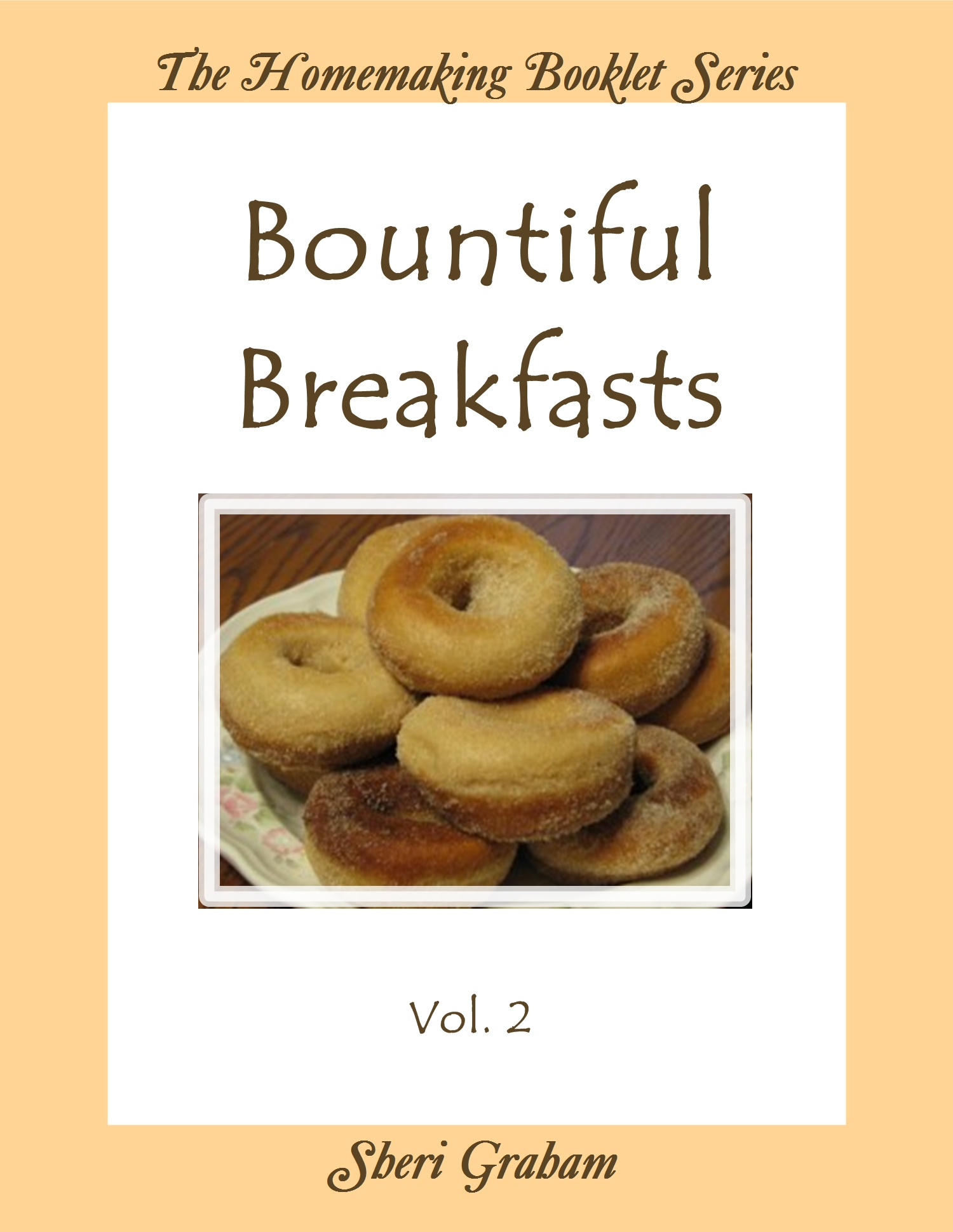 Bountiful Breakfasts - Vol. 2