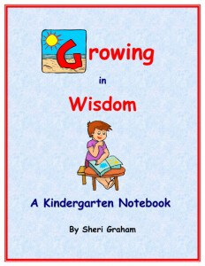 Growing in Wisdom - A Kindergarten Notebook