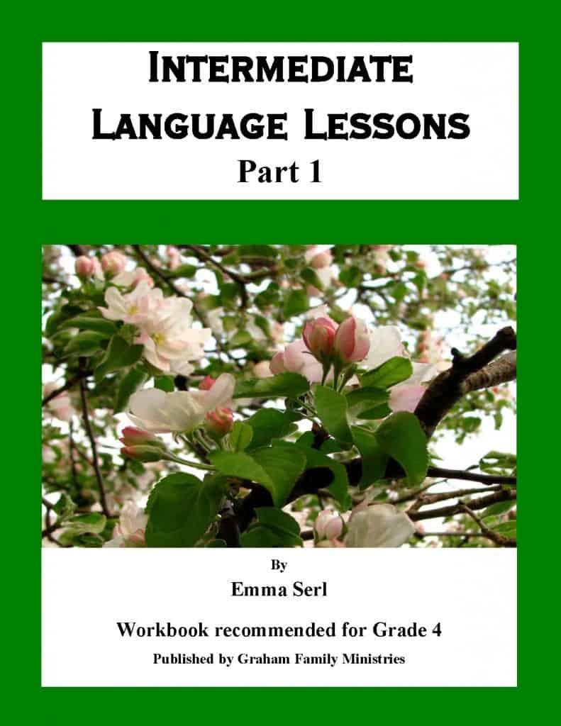 Intermediate Language Lessons - Part 1 (Grade 4)