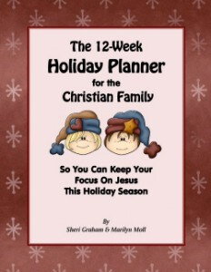 The 12-Week Holiday Planner for the Christian Family
