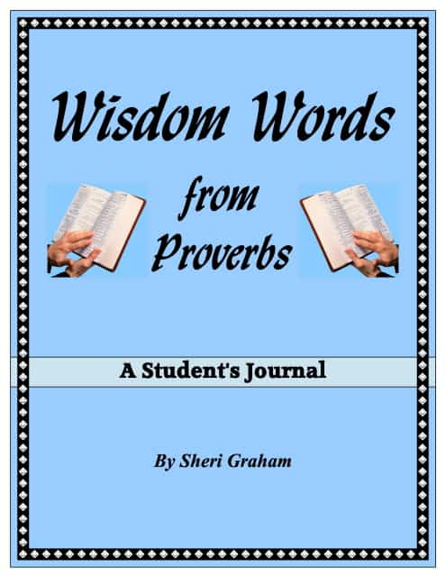 Wisdom Words from Proverbs - A Student's Journal