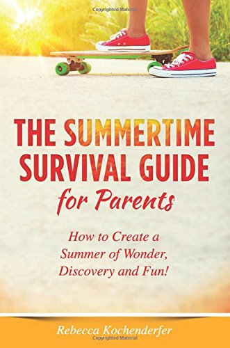 The Summertime Survival Guide